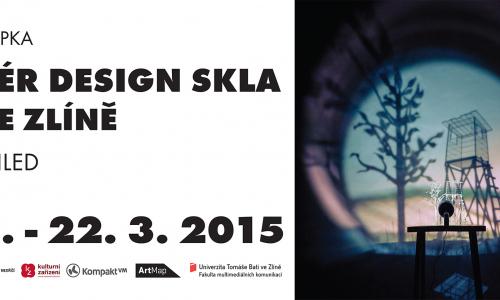 Plakát v tiskové kvalitě k výstavě ATELIÉR DESIGN SKLA / UTB VE ZLÍNĚ - Jiný pohled